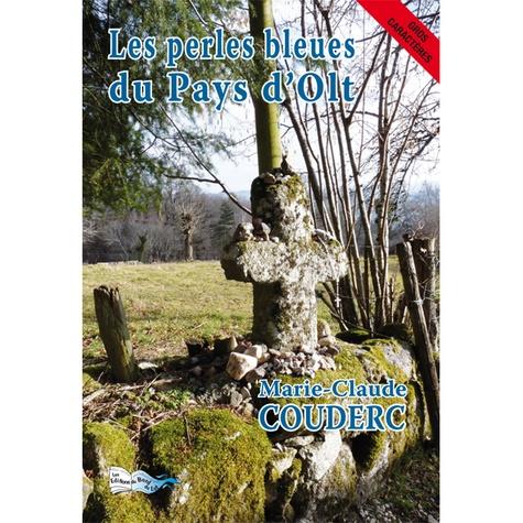 Marie-Claude Couderc - Les perles bleues du pays d'Olt - GROS CARACTÉRES (16).