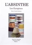 Marie-Claude Delahaye - L'absinthe - Les pyrogènes.