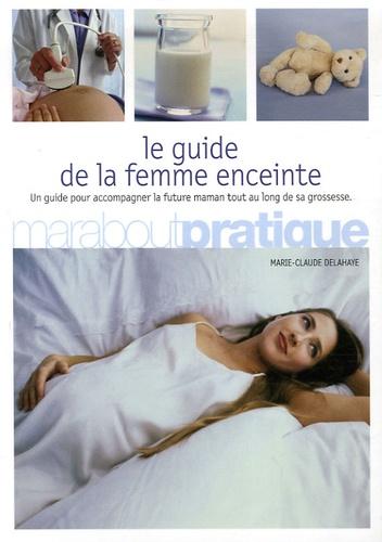 Le guide de la femme enceinte