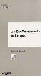 Marie-Claude Delaveaud - Le risk management en 5 étapes.