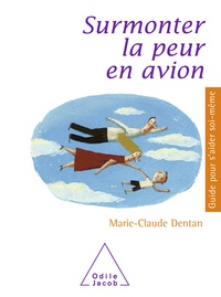 Marie-Claude Dentan - Surmonter la peur en avion.
