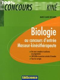 Biologie au concours d'entrée masseur-kinésithérapeute - Marie Claude Descamps |