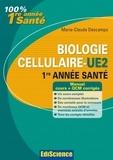 Marie-Claude Descamps - Biologie cellulaire-UE2, 1re année Santé - Cours, QCM et exercices corrigés.