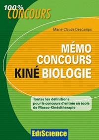 Mémo concours kiné biologie- Toutes les définitions pour le concours d'entrée - Marie Claude Descamps |