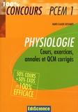 Marie-Claude Descamps - Physiologie PCEM1 - Cours, exercices, annales et QCM corrigés.