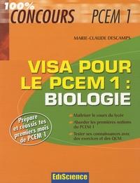 Marie Claude Descamps - Visa pour le PCEM 1 : biologie.