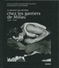 Marie-Claude Dupin-Valaison - Chez les gantiers de Millau - 1950-1960.