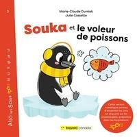 Marie-Claude Durniak et Julie Cossette - Souka et le voleur de poissons - Découvrez les sons en cliquant sur les onomatopées!.