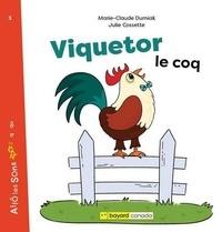 Marie-Claude Durniak - Viquetor le coq.
