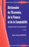 Marie-Claude Esposito - Dictionnaire de l'économie, de la finance et de la comptabilité anglais-français et français-anglais.