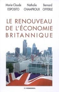 Marie-Claude Esposito et Nathalie Champroux - Le renouveau de l'économie britannique.