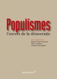 Marie-Claude Esposito et Alain Laquièze - Populismes - L'envers de la démocratie.