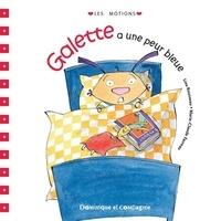 Marie-Claude Favreau et Lina Rousseau - Galette a une peur bleue.