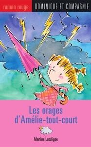 Marie-Claude Favreau et Martine Latulippe - Les orages d'Amélie-tout-court.
