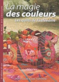 La magie des couleurs - Les quilts de Féeféedille.pdf