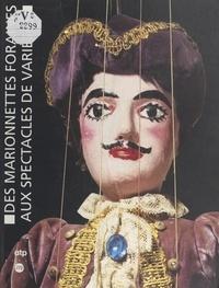 Marie-Claude Groshens et Anne de Margerie - Des marionnettes foraines aux spectacles de variétés : les théâtres Borgniet.