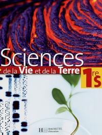 Marie-Claude Hervé et Y Darbarie - Sciences de la Vie et de la Terre 1e S.