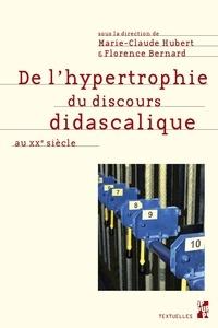 Marie-Claude Hubert et Florence Bernard - De l'hypertrophie du discours didascalique au XXe siècle.