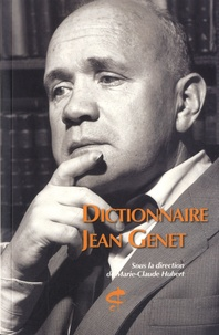Marie-Claude Hubert - Dictionnaire Jean Genet.