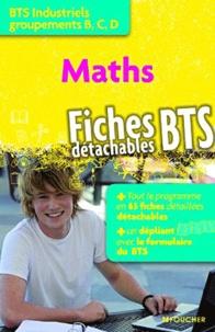 Marie-Claude Hugues - Mathématiques BTS groupements B, C, D - Fiches détachables.
