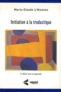 Marie-Claude L'Homme - Initiation à la traductique.