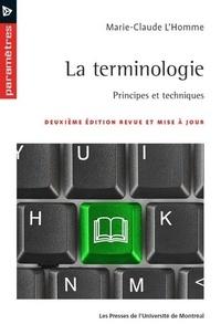 Marie-Claude L'Homme - La terminologie - Principes et techniques.