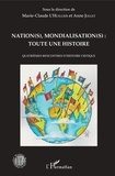 Marie-Claude L'Huillier et Anne Jollet - Nation(s), mondialisation(s) : toute une histoire - Quatrièmes rencontres d'histoire critique.