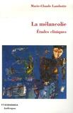 Marie-Claude Lambotte - La mélancolie - Etudes cliniques.