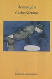 Marie-Claude Lecuyer - Hommage à Carlos Serrano.