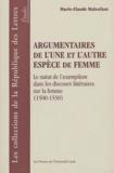 Marie-Claude Malenfant - Argumentaires de l'une et l'autre espèce de femme - Le statut de l'exemplum dans les discours littéraires sur la femme (1500-1550).