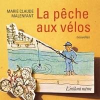 Marie-Claude Malenfant - La pêche aux vélos.