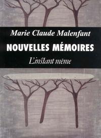 Marie-Claude Malenfant - Nouvelles mémoires.