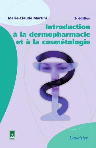 Introduction à la dermopharmacie et à la cosmétologie - Format PDF - 9782743018047 - 99,00 €