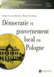 Marie-Claude Maurel et Maria Halamska - Démocratie et gouvernement local en Pologne.