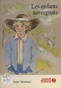 Marie-Claude Monchaux - Les Enfants auvergnats.