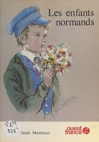 Marie-Claude Monchaux - Les enfants normands.