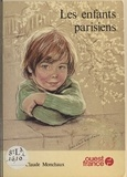Marie-Claude Monchaux - Les Enfants parisiens.
