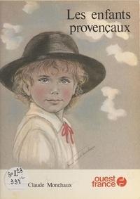 Marie-Claude Monchaux - Les Enfants provençaux.