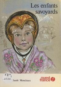 Marie-Claude Monchaux - Les Enfants savoyards.