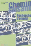 Marie-Claude Mouillet et Claude Colin - Chemin faisant, Recherche d'emploi + supports stagiaires.