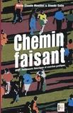 Marie-Claude Mouillet et Claude Colin - Chemin faisant - Tome 1, ADVP : fondements théoriques et exercices pratiques.