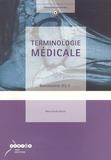 Marie-Claude Parrour - Terminologie médicale Baccalauréat ST2S.