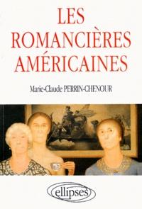 Marie-Claude Perrin-Chenour - Les romancières américaines.