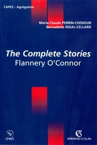 Marie-Claude Perrin-Chenour - The Complete Stories - Flannery O'Connor.