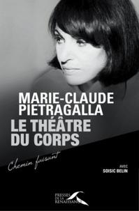 Marie-Claude Pietragalla - Le théâtre du corps.