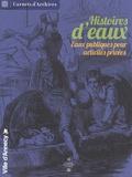Marie-Claude Rayssac - Histoires d'eaux - Eaux publiques pour activités privées.