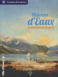 Marie-Claude Rayssac - Histoires d'eaux - D'audacieux projets.