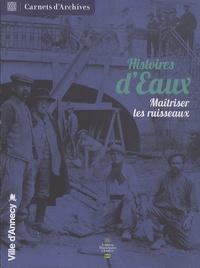 Marie-Claude Rayssac - Histoires d'eaux - Maîtriser les ruisseaux.
