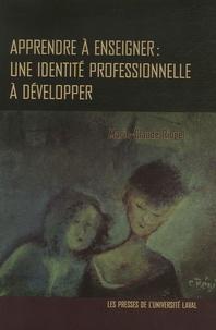 Marie-Claude Riopel - Apprendre à enseigner : une identité professionnelle à développer.