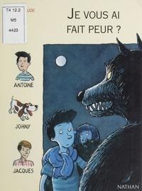 Marie-Claude Roulet - Je vous ai fait peur ?.